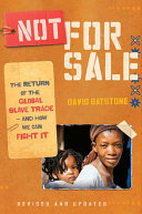 Not for Sale (Revised Edition): The Return of the Global Slave ...