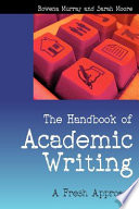The Handbook Of Academic Writing A Fresh Approach