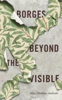 Borges Beyond the Visible Pdf/ePub eBook