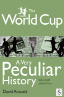 The World Cup  A Very Peculiar History