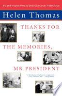 Thanks For The Memories Mr President Book