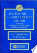 Factor VIII - von Willebrand Factor