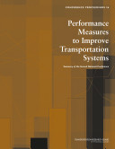 Performance Measures to Improve Transportation Systems: ...