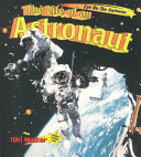 The Life of an Astronaut Book