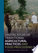 Digital Atlas Of Traditional Agricultural Practices And Food Processing PDF