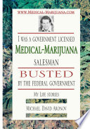 I Was a Government Licensed Medical Marijuana Salesman Busted by the Federal Government   My Life Stories