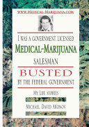Pdf I Was a Government Licensed Medical-Marijuana Salesman Busted by the Federal Government - My Life Stories Telecharger
