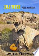GOLD MINING  PICKIN and GRINNIN  Book