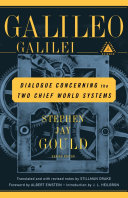 Dialogue Concerning the Two Chief World Systems, Ptolemaic and Copernican