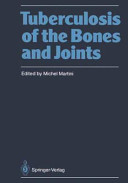 Tuberculosis of the Bones and Joints