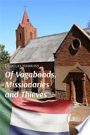 Of Vagabonds  Missionaries and Thieves