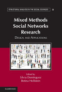 Mixed Methods Social Networks Research