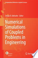 Numerical Simulations of Coupled Problems in Engineering