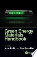 Green Energy Materials Handbook Book