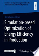 Simulation based Optimization of Energy Efficiency in Production Book