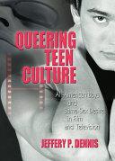 Pdf Queering Teen Culture