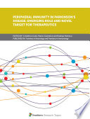 Peripheral Immunity in Parkinson s Disease  Emerging Role and Novel Target for Therapeutics Book