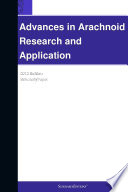 Advances in Arachnoid Research and Application  2012 Edition