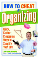 How to Cheat at Organizing