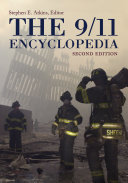The 9 11 Encyclopedia  2nd Edition  2 volumes