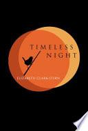 Timeless Night Book