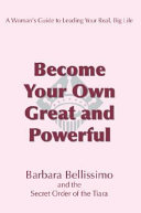 Become Your Own Great and Powerful
