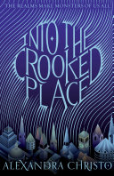 link to Into the crooked place in the TCC library catalog