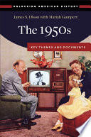 The 1950s Key Themes And Documents