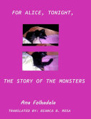 For Alice, tonight, the story of monsters Pdf/ePub eBook
