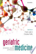 Geriatric Medicine  an evidence based approach Book