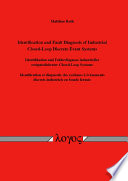 Identification and Fault Diagnosis of Industrial Closed loop Discrete Event Systems