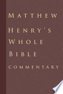 Matthew Henry s Commentary on the Whole Bible 6 Volumes Unabridged