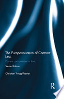 The Europeanisation of Contract Law  : Current Controversies in Law
