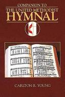 Companion to the United Methodist Hymnal