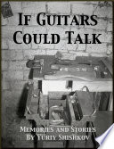 If Guitars Could Talk Book PDF