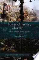 Frames of Memory after 9 11