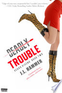 Deadly Trouble