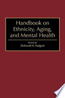 Handbook On Ethnicity Aging And Mental Health