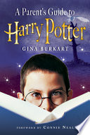 A Parent S Guide To Harry Potter Book PDF
