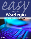Easy Microsoft Word 2010  Portable Documents