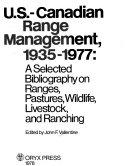 U.S.-Canadian Range Management, 1935-1977