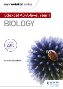 My Revision Notes: Edexcel AS Biology B