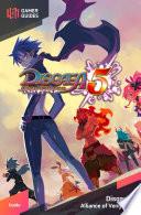Disgaea 5  Alliance of Vengeance   Strategy Guide