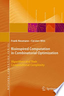 Bioinspired Computation in Combinatorial Optimization