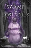 Swamp of Lost Souls [Pdf/ePub] eBook