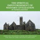 The Spiritual Impoverishment of Western Civilization [Pdf/ePub] eBook