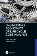 Engineering Economics of Life Cycle Cost Analysis Pdf/ePub eBook