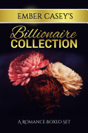 Ember Casey's Billionaire Collection ebook