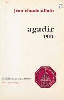 Agadir 1911 : Une crise impérialiste en Europe pour la conquête du Maroc