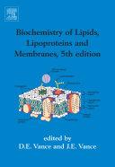 Biochemistry of Lipids  Lipoproteins and Membranes